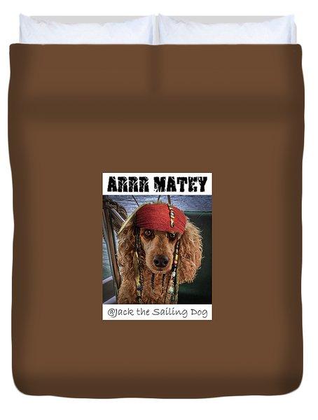 Arrr Matey Duvet Cover