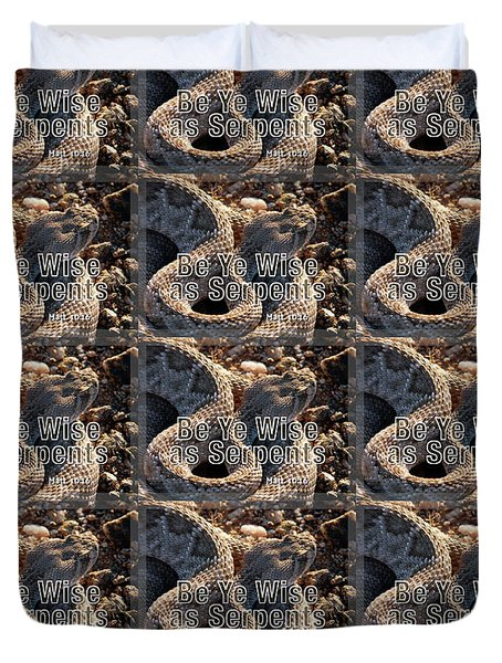 Be Ye Wise As Serpents Duvet Cover