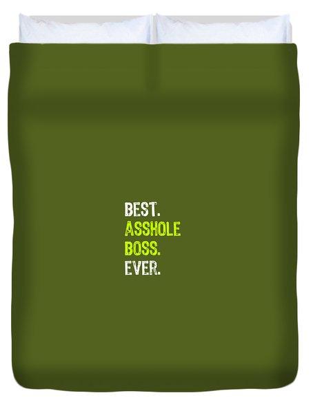 Best Asshole Boss Ever Funny Boss's Day Gift T-shirt Duvet Cover
