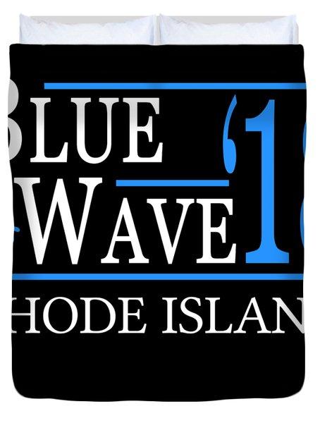 Blue Wave Rhode Island Vote Democrat 2018 Duvet Cover