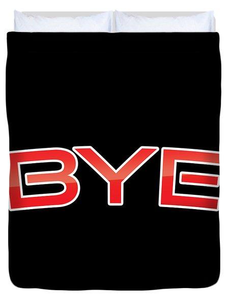 Bye Duvet Cover