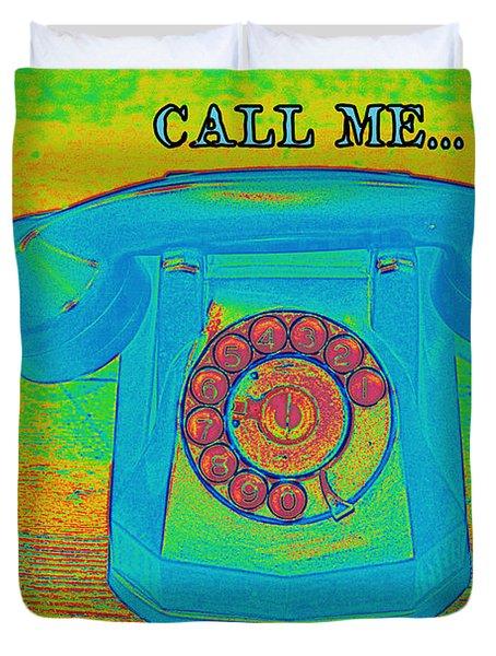 Call Me Duvet Cover