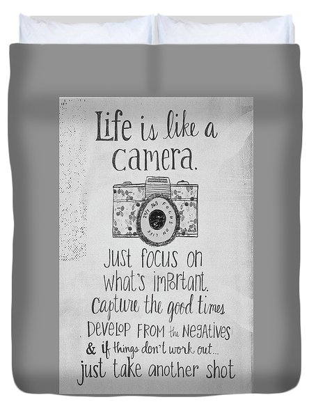 Capture Whats Important Duvet Cover