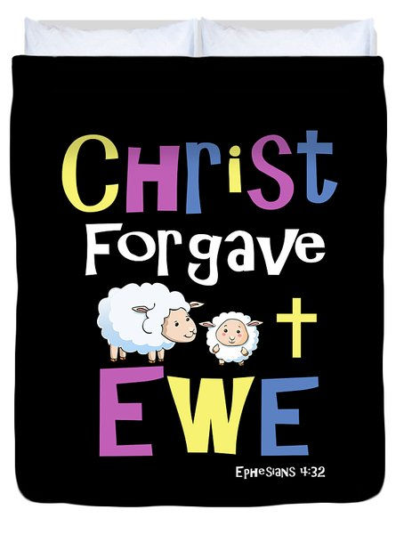 Christian Gifts For Kids Christ Forgave Ewe Duvet Cover