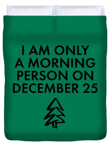 Duvet Cover featuring the mixed media Christmas Morning Person by Nancy Ingersoll