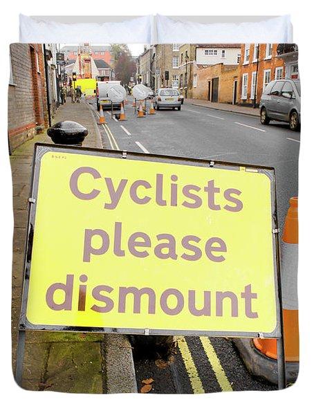 Cyclist Dismount Sign Duvet Cover