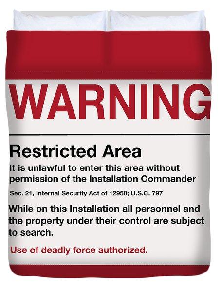 Deadly Force Warning Sign Duvet Cover
