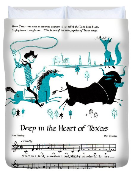 Deep In The Heart Of Texas Duvet Cover