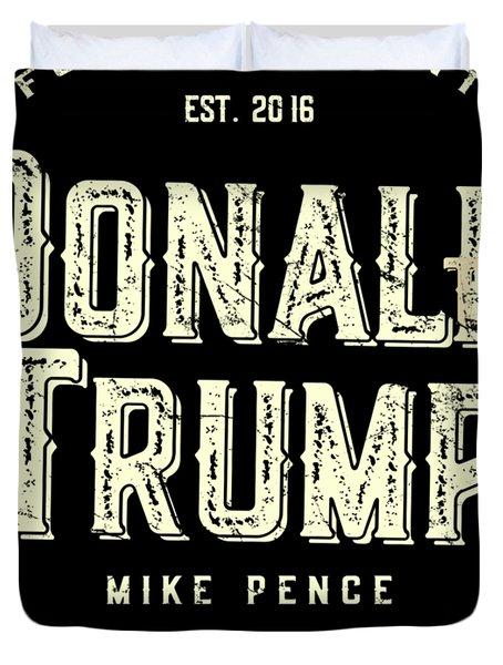 Donald Trump Mike Pence 2016 Vintage Duvet Cover