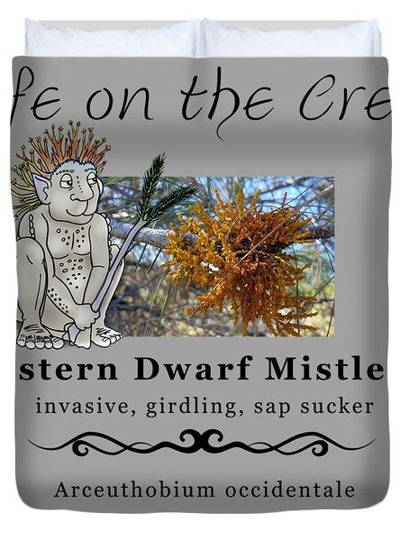 Dwarf Mistletoe Duvet Cover