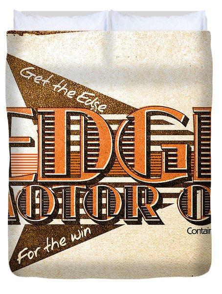 Edge Motor Oil Tin Sign Duvet Cover