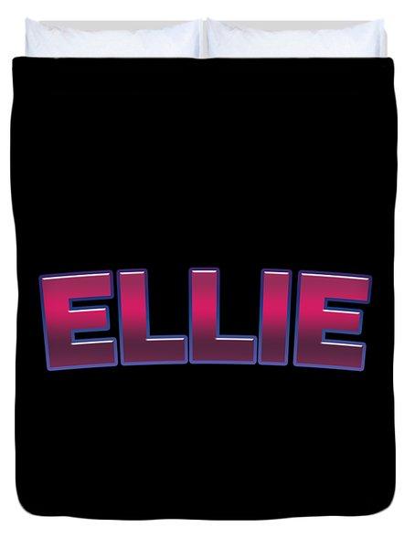 Ellie #ellie Duvet Cover