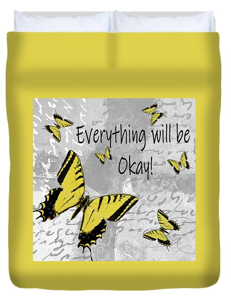 Everything Will Be Ok Duvet Cover