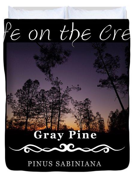 Gray Pine Duvet Cover