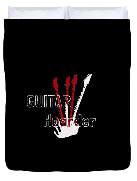 Guitar Hoarder Duvet Cover