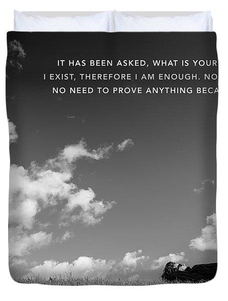 I Am Enough - Part 4 Duvet Cover