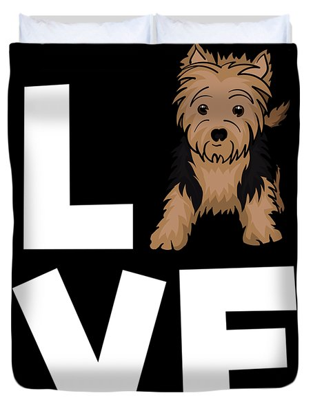 I Love My Yorkshire Terrier Yorkie Dog Lovers Apparel And Gifts Duvet Cover