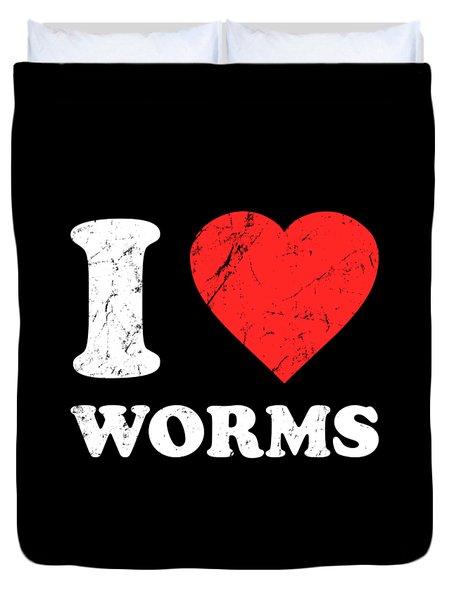 I Love Worms Duvet Cover