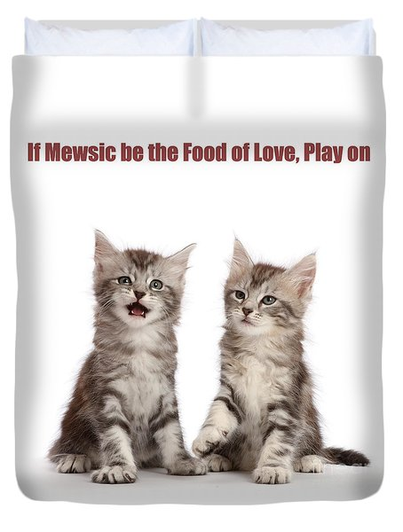 Duvet Cover featuring the photograph If Mewsic Be The Food Of Love, Play On by Warren Photographic