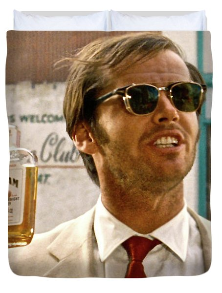 Jack Nicholson, Here's To First Of The Day Fellas, And To Ol D. H. Lawrence . ' Duvet Cover