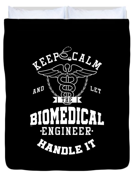 Keep Calm Biomedical Engineer Biology Science Profession Gifts Duvet Cover