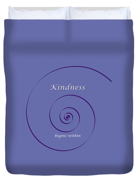 Kindness Duvet Cover