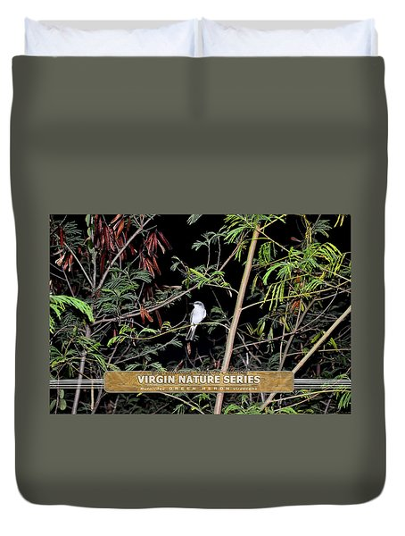 Kingbird In Casha - Virgin Nature Series Duvet Cover