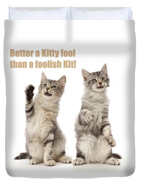 Duvet Cover featuring the photograph Kitty Fools by Warren Photographic