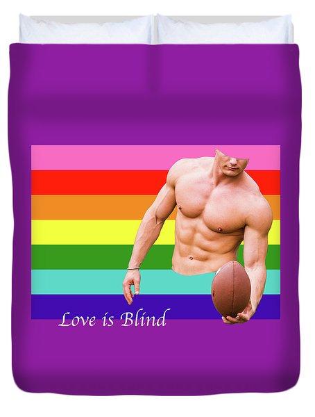 Love Is Blind 4 Duvet Cover