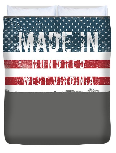 Made In Hundred, West Virginia Duvet Cover