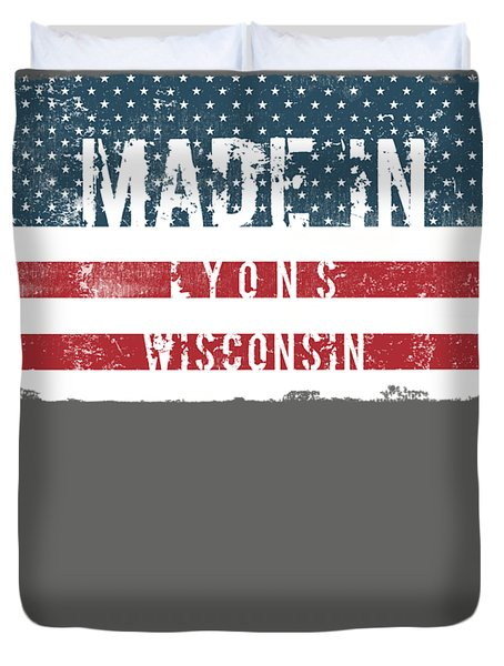 Made In Lyons, Wisconsin Duvet Cover