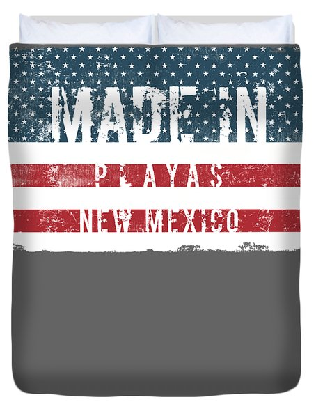 Made In Playas, New Mexico Duvet Cover