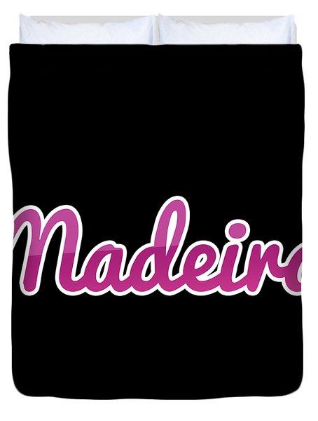 Madeira #madeira Duvet Cover