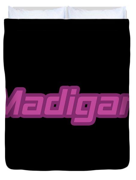 Madigan #madigan Duvet Cover