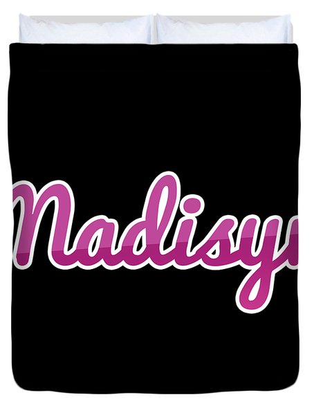 Madisyn #madisyn Duvet Cover