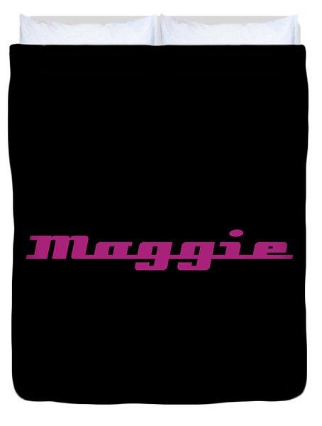 Maggie #maggie Duvet Cover