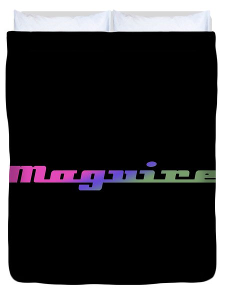 Maguire #maguire Duvet Cover
