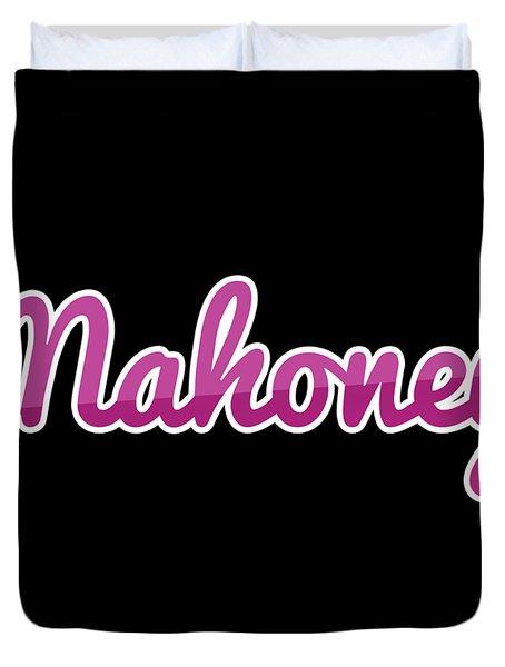 Mahoney #mahoney Duvet Cover