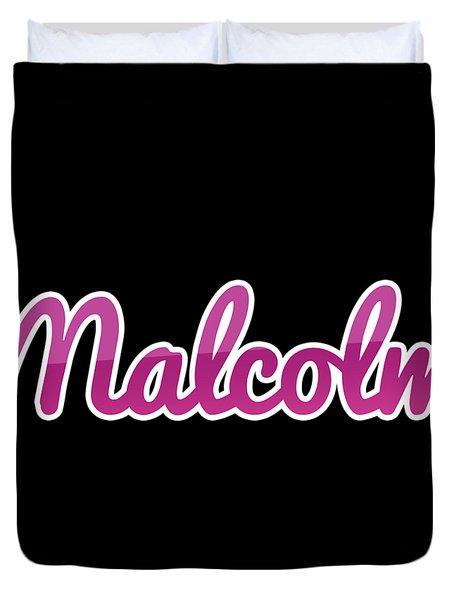 Malcolm #malcolm Duvet Cover