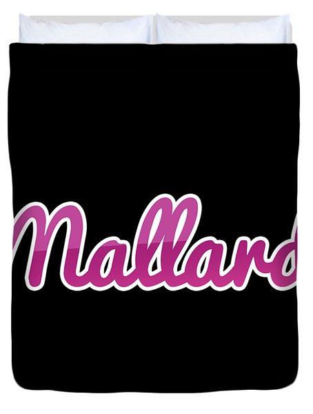 Mallard #mallard Duvet Cover