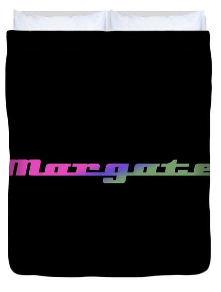 Margate #margate Duvet Cover