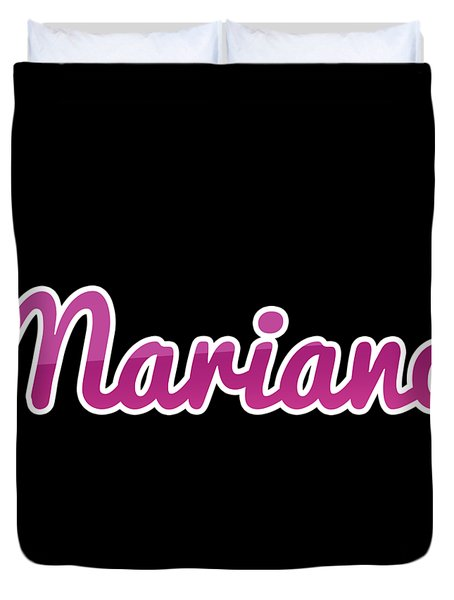 Mariano #mariano Duvet Cover
