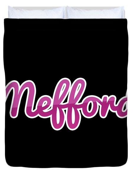 Mefford #mefford Duvet Cover