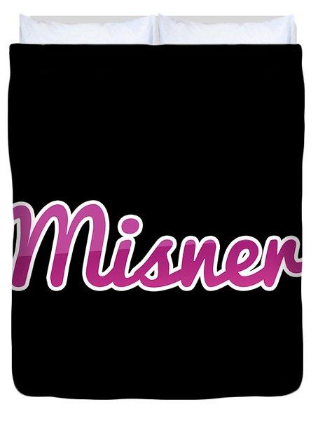 Misner #misner Duvet Cover
