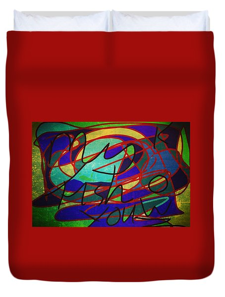 My Fish Knowz You Duvet Cover