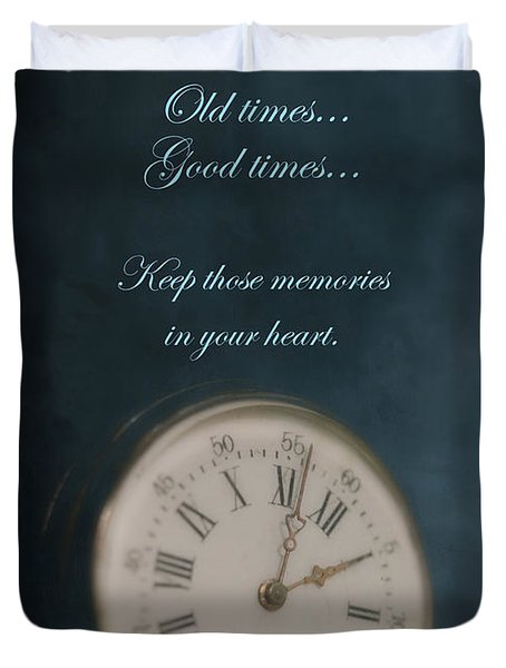 Old Times Good Times Duvet Cover