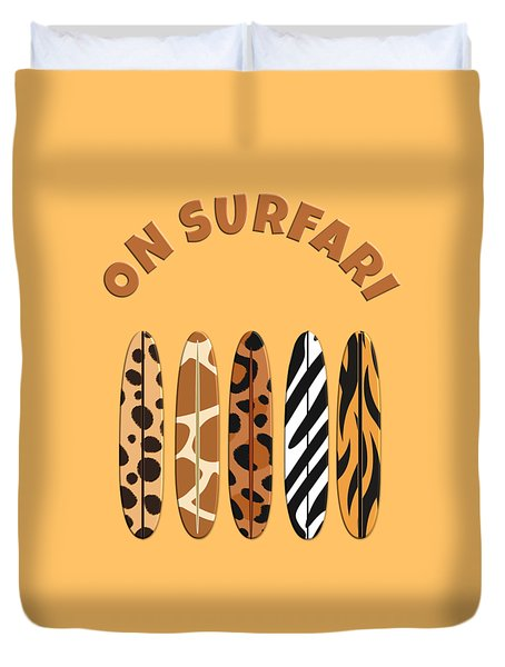 On Surfari Animal Print Surfboards  Duvet Cover