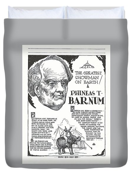 Phineas T. Barnum - The Greatest Showman On Earth Duvet Cover