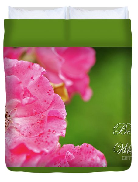 Pink Roses Best Wishes Duvet Cover