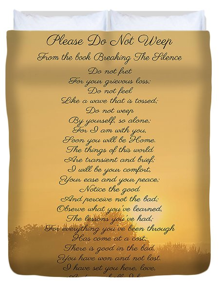 Please Do Not Weep Duvet Cover